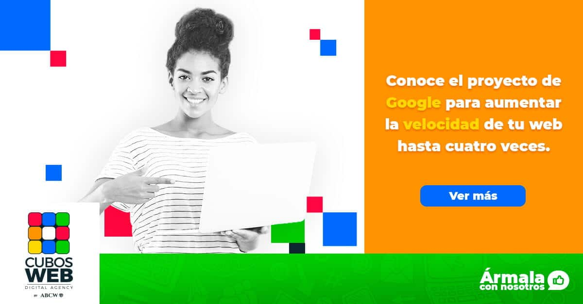 Conoce la nueva herramienta digital Google AMP para optimizar tu página web