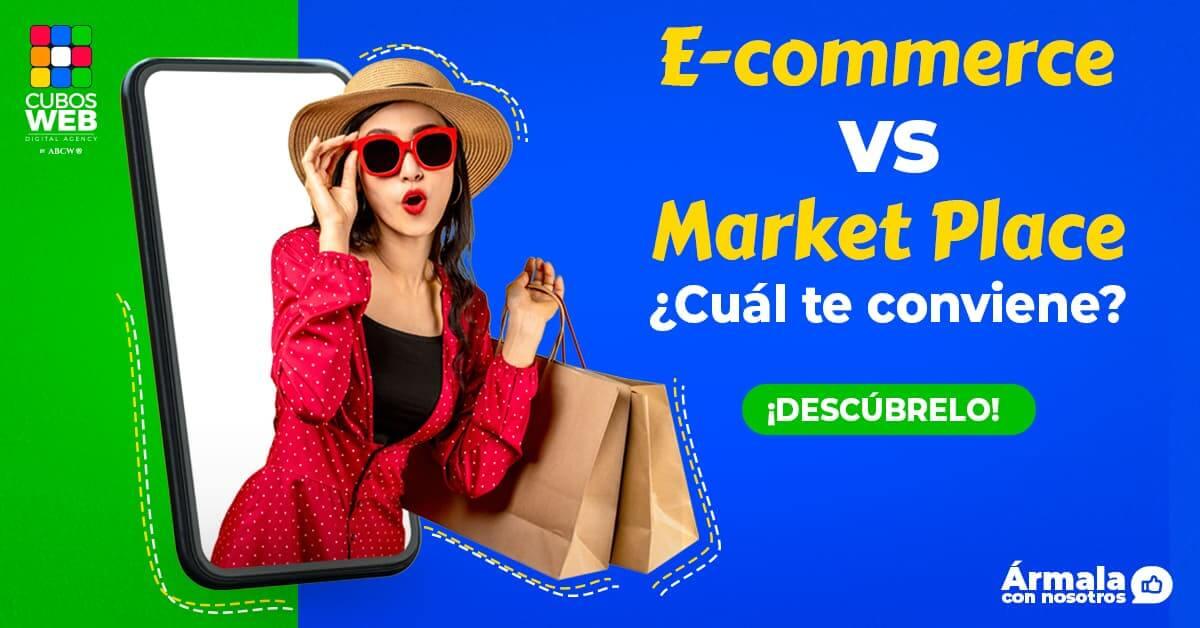 Descubre las diferencias entre e-commerce y Marketplace